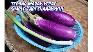 TERONG MASAK KECAP, SIMPLE TAPI ENAAAK!!!