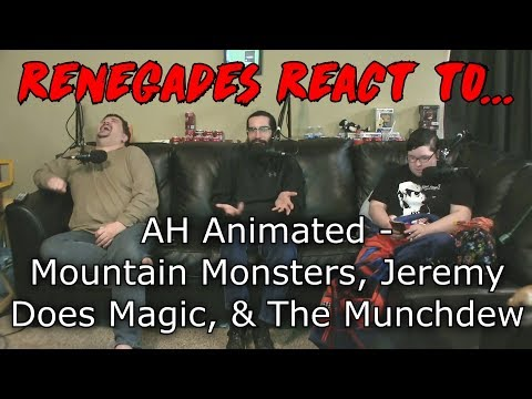 Renegades React to... AH Animated - Mountain Monsters, Jeremy Does Magic, & The Munchdew