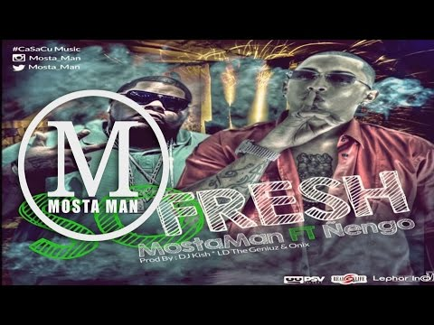 Letra So Fresh Mosta Man Ft Ñengo Flow