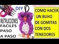 COMO HACER UN BUHO DE GOMITAS (LIGAS) (OWL CHARMS) CON DOS
