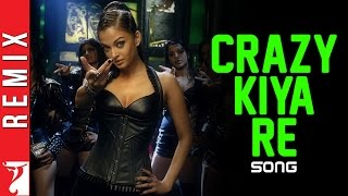 Crazy Kiya Re - Dhoom:2 - Remix Video