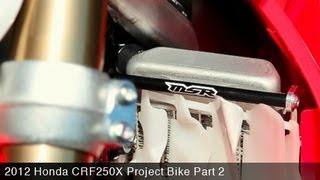 5. MotoUSA Project Bike:  2012 Honda CRF250X Part 2