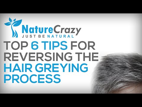 Nature Crazy's Top 6 Steps For Reversing The Graying Hair Process