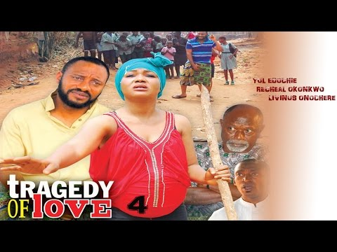 Tragedy  Of Love Season 4  - Latest 2016 Nigerian Nollywood Movie