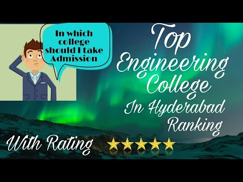 Top Engineering College In Hyderabad 2018, With Ratings