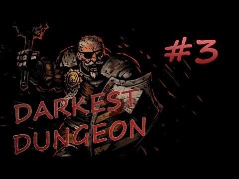 Darkest Dungeon Прохождение | Часть 3: Новая тактика