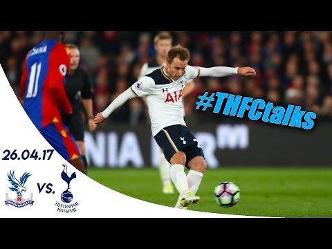 CRYSTAL PALACE 0 - 1 SPURS (Premier League 16/17)   #THFCtalks
