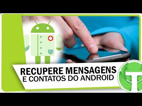 Como recuperar mensagens e contatos excluídos no Android
