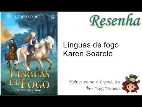 RESENHA | Línguas de fogo (Crônicas de Myríade 1) - Karen Soarele