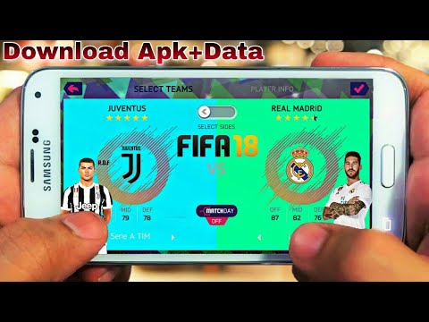 Download FIFA 18 For Android (Apk+Data)। FIFA 14 Latest New Mod Download