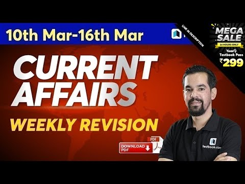 Current Affairs for DRDO MTS 2020 & RRB NTPC | 10-16 March Current Affairs | Weekly Revision