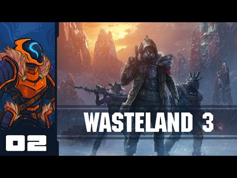 I'm Gonna Regret These Decisions Later, Aren't I? - Let's Play Wasteland 3 - PC Gameplay Part 2