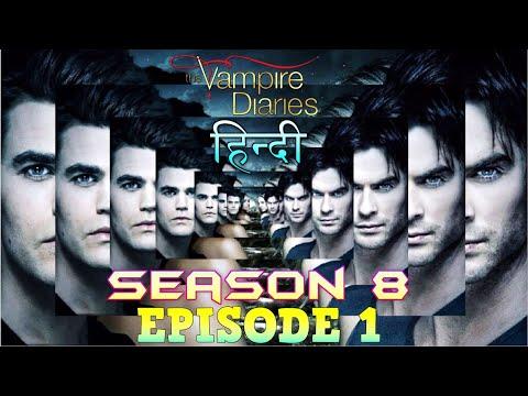 The Vampire Diaries Season 8 Episode 1 Explained Hindi  वैम्पायर डायरीज DAMON & ENZO SERVE SIREN