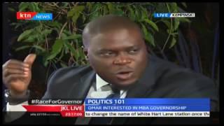 JKL: Politics 101; Race For Nairobi And Mombasa Gubernatorial Seat, 12/10/16 Part 3