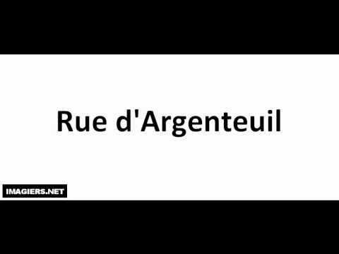 Pronounce places in Paris # Rue d'Argenteuil