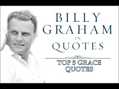Family quotes - Best of Billy Graham.Billy Graham Grace quotes. Tribute