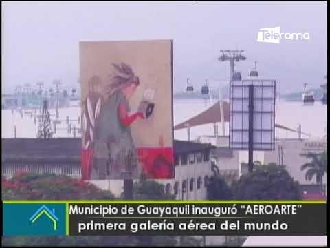 Municipio de Guayaquil inauguró AEROARTE primera galería aérea del mundo