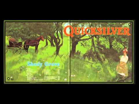 Quicksilver Messenger Service – Shady Grove