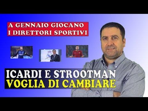 Icardi e Strootman voglia di cambiare ⚽