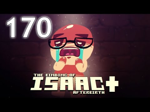 The Binding of Isaac: AFTERBIRTH+ - Northernlion Plays - Episode 170 [Recovery] (видео)
