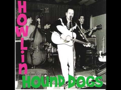 """"""" Cat by the tail"""" The Howlin' Hound Dogs / Montreal Canada Rockabilly"""