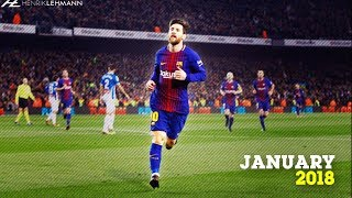 Lionel Messi ● January 2018 ● Goals, Skills & Assists