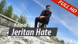 Video KAMAL AB.TERBARU..JERITAN HATE.FULL HD VIDEO QUALITY MP3, 3GP, MP4, WEBM, AVI, FLV Oktober 2018