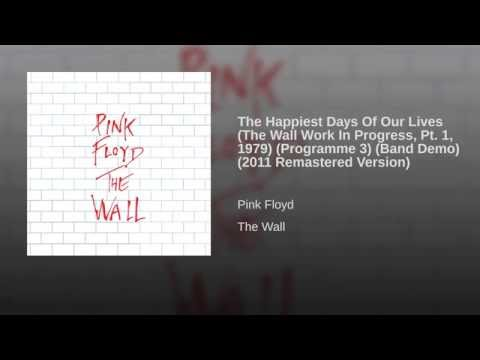 The Happiest Days Of Our Lives (The Wall Work In Progress Pt. 1, 1979) (Programme 3) (Band…