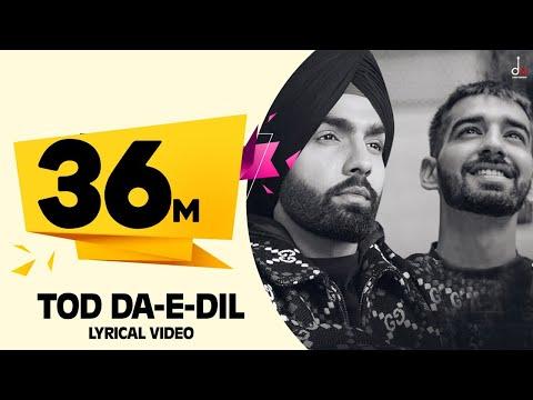 Tod Da E Dil   Ammy Virk   Maninder Buttar   Avvy Sra   Latest Romantic  Song 2020   DM