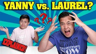 Video YANNY VS. LAUREL??? EXPLAINED!!!  Experiment Makes Dad Lose His Mind! You Will Be Amazed! MP3, 3GP, MP4, WEBM, AVI, FLV Agustus 2018