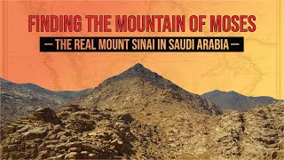 Video Finding the Mountain of Moses: The Real Mount Sinai in Saudi Arabia MP3, 3GP, MP4, WEBM, AVI, FLV Agustus 2019