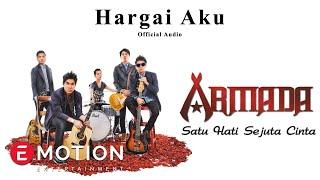 Armada - Hargai Aku (Official Audio)
