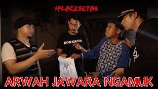 Video Placesetan - Arwah Jawara Ngamuk MP3, 3GP, MP4, WEBM, AVI, FLV April 2019