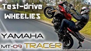 9. Yamaha MT-09 (FJ-09) TRACER | Test-drive | WHEELIES