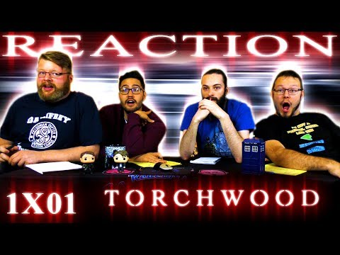 "Torchwood 1x1 REACTION!! ""Everything Changes"""