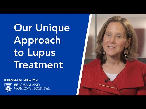 Our Unique Approach to Lupus Treatment | Brigham and Women's Hospital