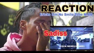 Video REACTION | ERICKO LIM - NO SMILE ZONE M.RO | DIZZ REZA OKTOVIAN SADISS MP3, 3GP, MP4, WEBM, AVI, FLV September 2018