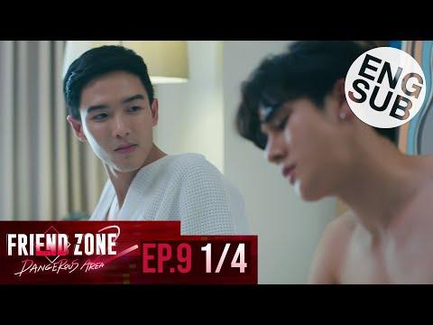 [Eng Sub] Friend Zone 2 Dangerous Area | EP.9 [1/4]