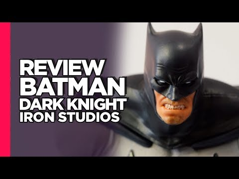 BATMAN - DARK KNIGHT - IRON STUDIOS - 1/10 - Review