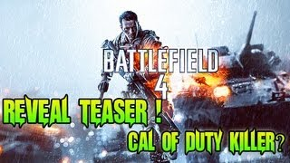 Battlefield 4 - FIRST LOOK ! + Reveal Trailer - Call Of Duty Killer? BF4 Vs CoD: Ghosts