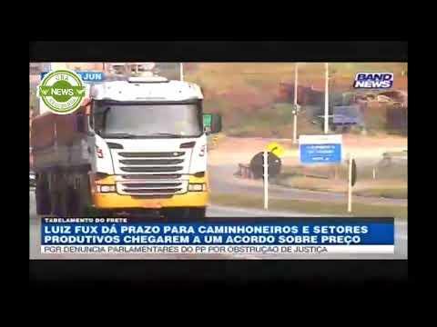 Band News: Luiz Fux dá prazo para acordo entre caminhoneiros e setores produtivos