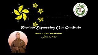 Expressing Our Gratitude - Thay. Thich Phap Hoa (18. 8. 2018)