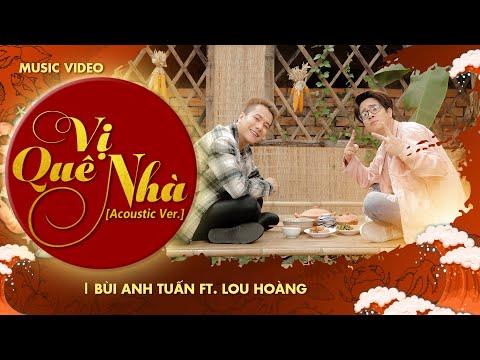 Vị Quê Nhà (Acoustic Ver) - Bùi Anh Tuấn, Lou Hoàng & 100 Văn Nghệ Sỹ   Gala Nhạc Việt (Official) - Thời lượng: 4 phút và 51 giây.