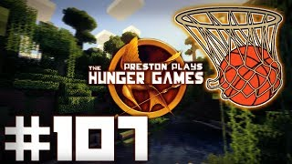 BASKETBALL DEATHMATCH! - Minecraft: Hunger Games w/Preston, Woofless&Lachlan #107