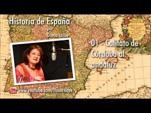 01. Califato de Córdoba al Andaluz por Diana Uribe (Historia de España)