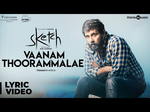 Video Sketch | Vaanam Thoorammalae Song with Lyrics | Chiyaan Vikram, Tamannaah | Thaman S download in MP3, 3GP, MP4, WEBM, AVI, FLV January 2017