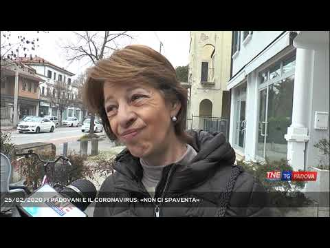 25/02/2020 | I PADOVANI E IL CORONAVIRUS: «NON CI SPAVENTA»