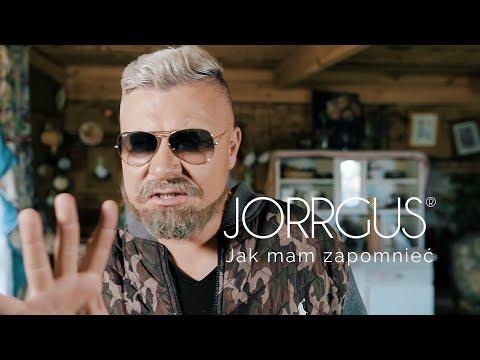 Jorrgus - Jak mam zapomnieć