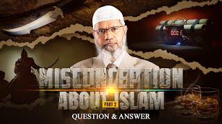 Video MISCONCEPTION ABOUT ISLAM - PART 2 | QUESTION & ANSWER | DR ZAKIR NAIK MP3, 3GP, MP4, WEBM, AVI, FLV Oktober 2017
