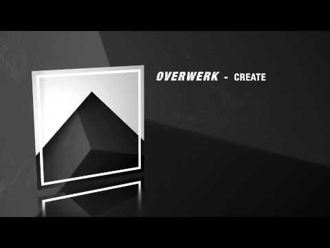 OVERWERK - Create